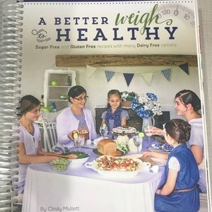 A Better Weigh Cookbook Trim Healthy Mama